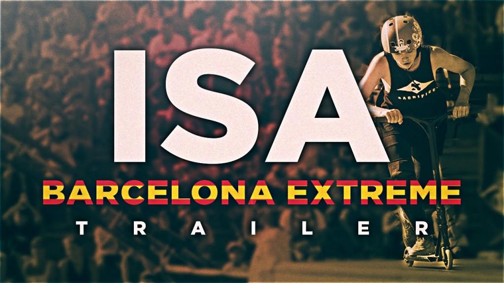 ISA World's • Barcelona Extreme Trailer